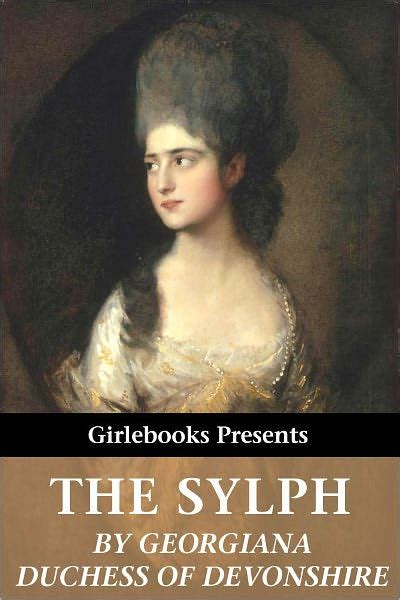 The Sylph by Georgiana Duchess of Devonshire, Paperback