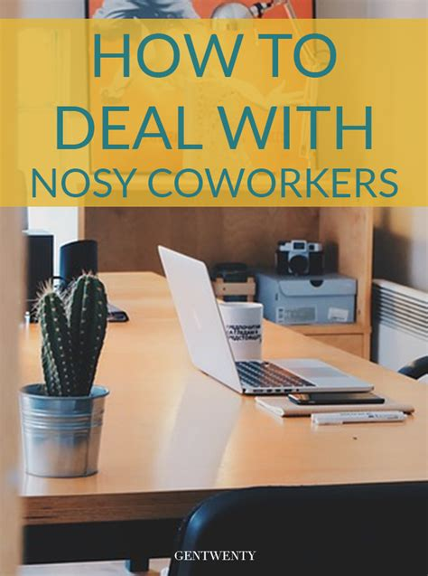 How To Deal With Nosy Coworkers - GenTwenty